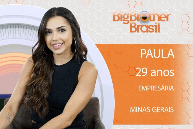 Paula     Empresária de 29 anos, a mineira, de Belo Horizonte