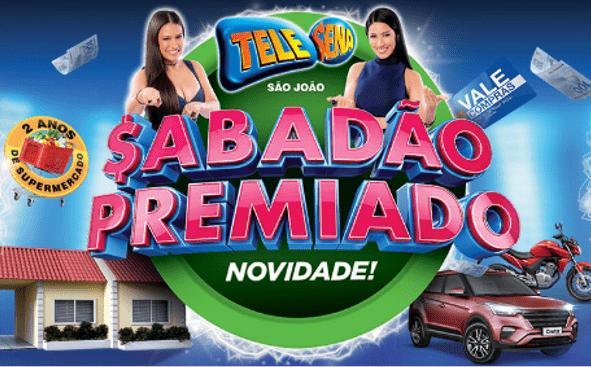 Sabadão Premiado Tele Sena de São João 2018