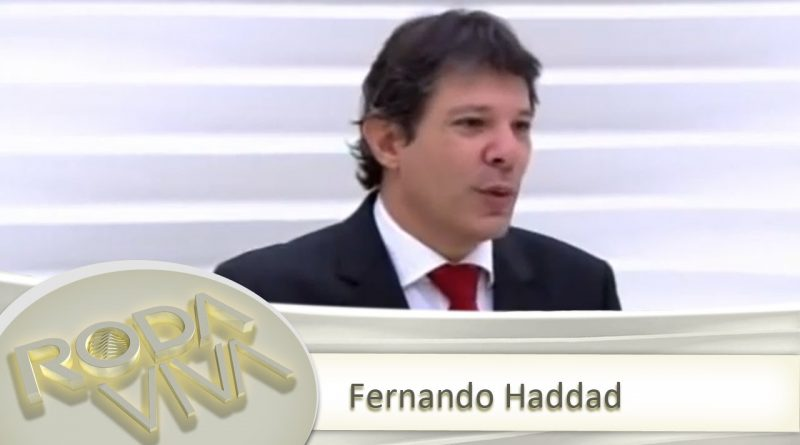 Fernando Haddad participa do Roda Viva hoje; Bolsonaro recusou